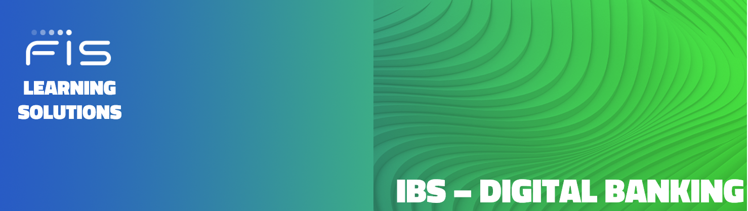 FIS Learning Solutions IBS Digital Banking Training