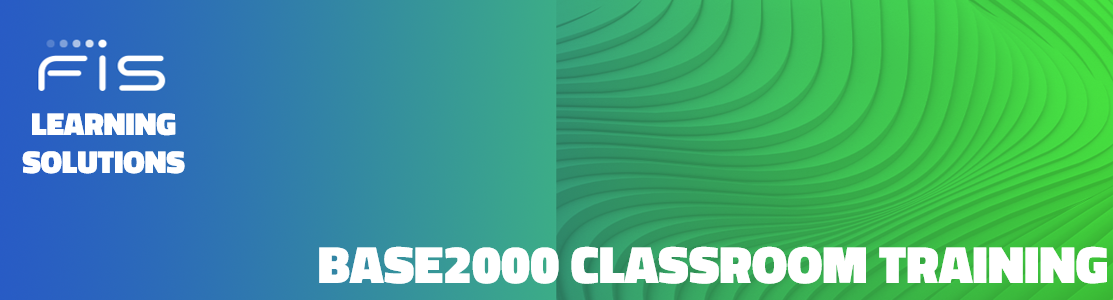 FIS Learning Solutions BASE2000 Classroom Training